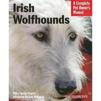 【预订】Irish Wolfhounds: Everything about Purchase, Care 美国库房发货,通常付款后3-5周到货!