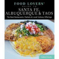 【预订】Food Lovers' Guide to Santa Fe, Albuquerque & Taos: