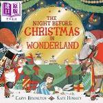 【中商原版】Kate Hindley:圣诞前夜的仙境The Night Before Christmas 圣诞专题 亲