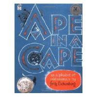 【现货】英文原版 笼子里的猩猩:怪动物A-Z  Ape in a Cape: An Alphabet of Odd Animals  1953年凯迪克银奖