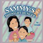 【预订】Sammy's Midnight Hunger