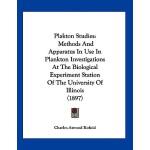 【预订】Plakton Studies: Methods and Apparatus in Use in Plankt