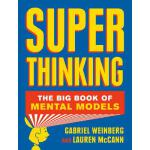 【预订】Super Thinking: The Big Book of Mental Models