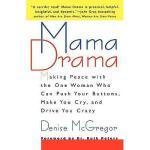 【预订】Mama Drama: Making Peace with the One Woman Who Can