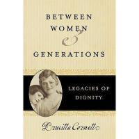 【预订】Between Women and Generations: Legacies of Dignity Y978