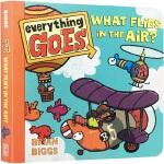 顺丰发货 儿童英文原版绘本 Everything Goes: What Flies in the Air? 幼儿启蒙认