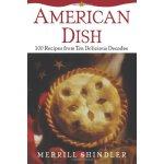 American Dish: 100 Recipes from Ten Delicious Decades [ISBN
