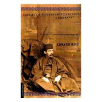 【正版现货】Captain Sir Richard Francis Burton: A Biography Edwar