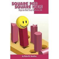 【预订】Square Peg Square Hole: Keys to Find Your Niche in