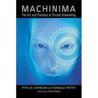 【预订】Machinima: The Art and Practice of Virtual