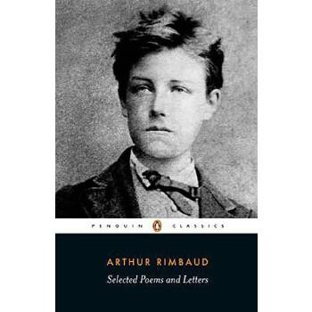 【预订】Selected Poems and Letters (Rimbaud, Arthur)  Parallel Text Edition with Plain Prose Translations of EachPoem 预订商品,需要1-3个月发货,非质量问题不接受退换货。