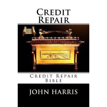 【预订】Credit Repair: Credit Repair Bible 预订商品,需要1-3个月发货,非质量问题不接受退换货。