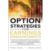 【预订】Option Strategies for Earnings Announcements: A