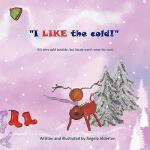 【预订】I Like the Cold! - It's Cold Outside But Jacob Won't