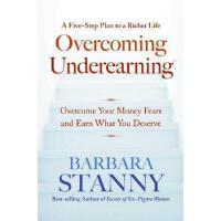 【预订】Overcoming Underearning(tm): Overcome Your Money