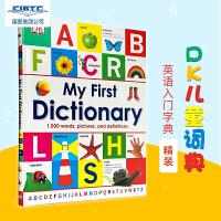 【现货】英文原版 儿童词典书 My First Dictionary (DK)我的第―本词典 英版精装 宝宝初学单词认知