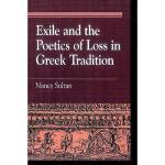 【预订】Exile and the Poetics of Loss in Greek Tradition
