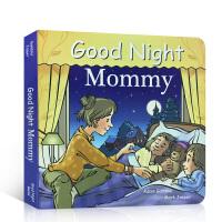 【全店300减100】英文原版 Good Night mommy 晚安妈妈 温馨亲情 母亲节庆绘本 睡前晚安故事亲子温馨