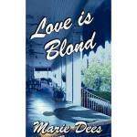【预订】Love Is Blond, Cassadaga Mysteries, Book 2