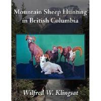 【预订】Mountain Sheep Hunting in British Columbia
