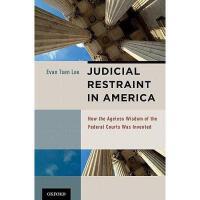 【预订】Judicial Restraint in America: How the Ageless