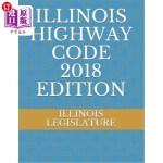 【中商海外直订】Illinois Highway Code 2018 Edition