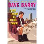 【预订】Dave Barry Is Not Taking This Sitting Down