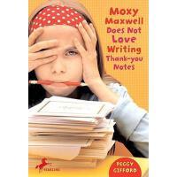 【预订】Moxy Maxwell Does Not Love Writing Thank-You Notes