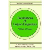【预订】Foundations of Logico-Linguistics: A Unified Theory