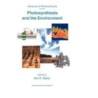 【预订】Photosynthesis and the Environment Y9789048147687