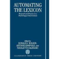 【预订】Automating the Lexicon: Research and Practice in a