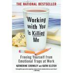 【预订】Working with You Is Killing Me: Freeing Yourself