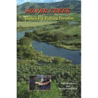 【预订】Silver Creek: Idaho's Fly Fishing Paradise