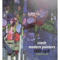 【�A�】Czech Modern Painters: 1888-1918