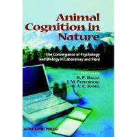 【预订】Animal Cognition in Nature: The Convergence of