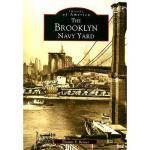 【预订】The Brooklyn Navy Yard