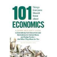 【预订】101 Things Everyone Should Know about Economics: A