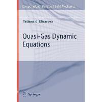 【预订】Quasi-Gas Dynamic Equations