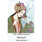 【预订】Twelfth Imam's a Woman?