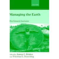 【预订】Managing the Earth: The Linacre Lectures 2001