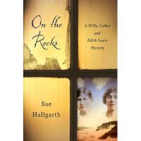 【预订】On the Rocks: A Willa Cather and Edith Lewis