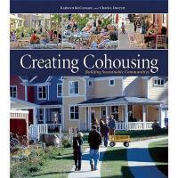 【预订】Creating Cohousing: Building Sustainable