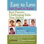 【预订】Easy to Love But Hard to Raise: Real Parents, Challengi