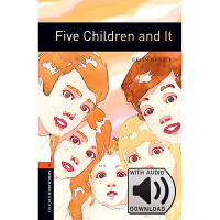 Oxford Bookworms Library: Level 2: Five Children and It MP3