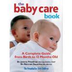 【预订】The Baby Care Book: A Complete Guide from Birth to 12 M