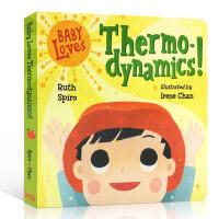 英文原版 Baby Loves Thermodynamics! 宝宝爱热力学 启蒙入门 低幼科普绘本 Ruth Spi