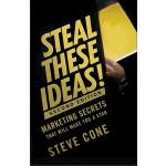 【预订】Steal These Ideas! Marketing Secrets That Will Make You