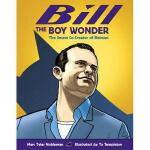 【预订】Bill the Boy Wonder: The Secret Co-Creator of