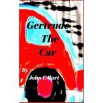 【预订】Gertrude the Car