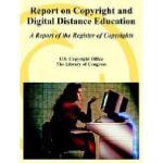 【预订】Report on Copyright and Digital Distance Education: